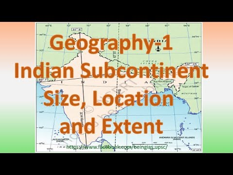 Geo-1: Indian subcontinent Location, Size and Extension
