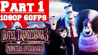 Hotel Transylvania 3 Monsters Overboard - Gameplay Walkthrough Part 1 - No Commentary (PC)