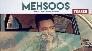 Song Teaser ► Mehsoos | Amber Vashisht | Releasing on 7 Nov 2019