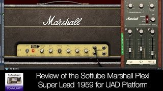 Review of the Softube Marshall Plexi Super Lead 1959 for UAD Platform