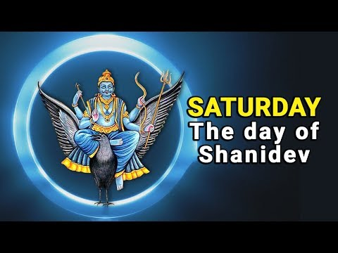 Saturday - The day of Shanidev | Saturday worship for Pleasing Shani | Artha