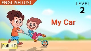"My Car: Learn English (US) with subtitles - Story for Children and Adults ""BookBox.com"""