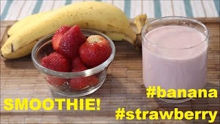 Strawberry Banana Smoothie | Food Comedy