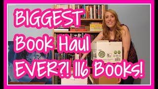 Biggest Book Haul/Unboxing EVER?! [116 Books!]