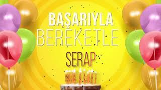 İyi ki doğdun SERAP- İsme Özel Doğum Günü Şarkısı (FULL VERSİYON)