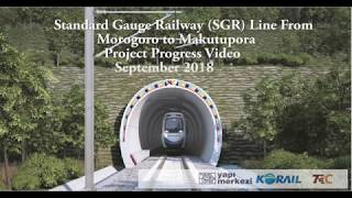 Standard Gauge Railway Line From Morogoro to Makutupora Project   SEPTEMBER 2018