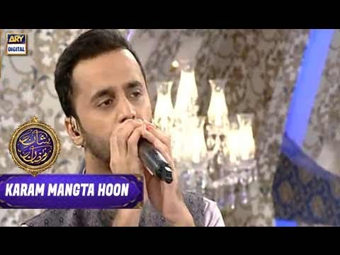 Humd: Karam Mangta Hoon Ata'a Maangta Hoon By Waseem Badami