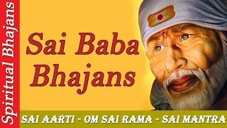 Top Shirdi Sai Bhajans - Sai Baba Aarti - Om Sai Rama - Sai Mantra - Sai Amritvani