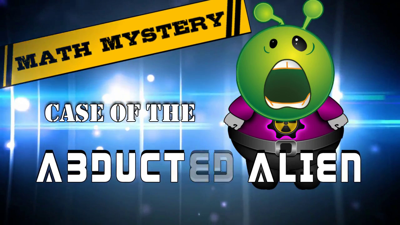 Math Mystery : Case of The Abducted Alien Video Hook - YouTube
