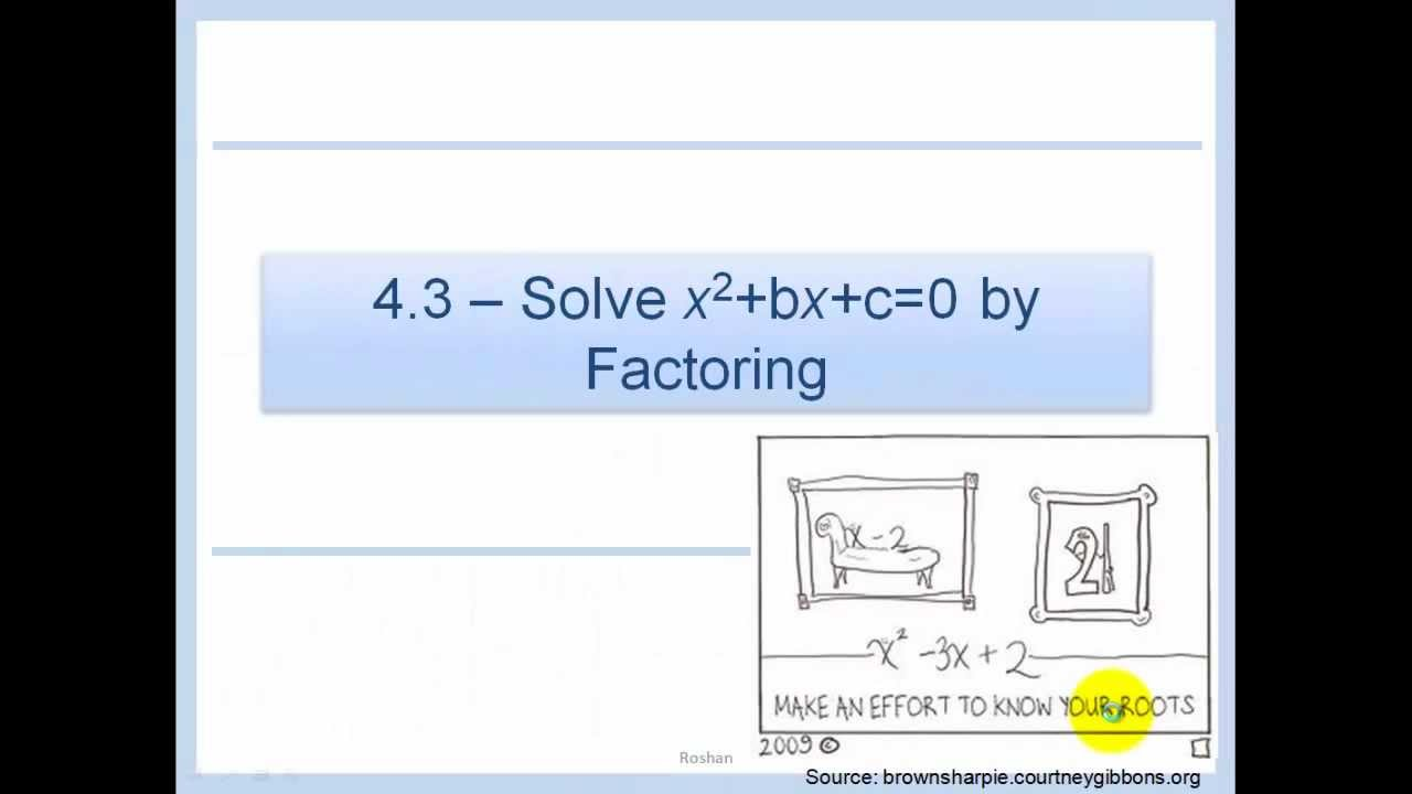 worksheet Factoring Ax2 Bx C Worksheet Answers 4 3 solve x2bxc0 by factoring youtube factoring