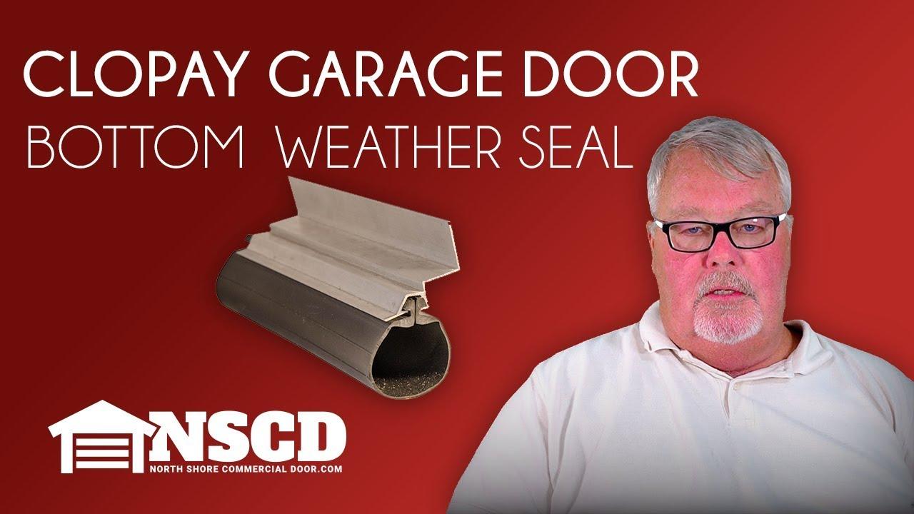 Clopay Garage Door Bottom Weatherseal You