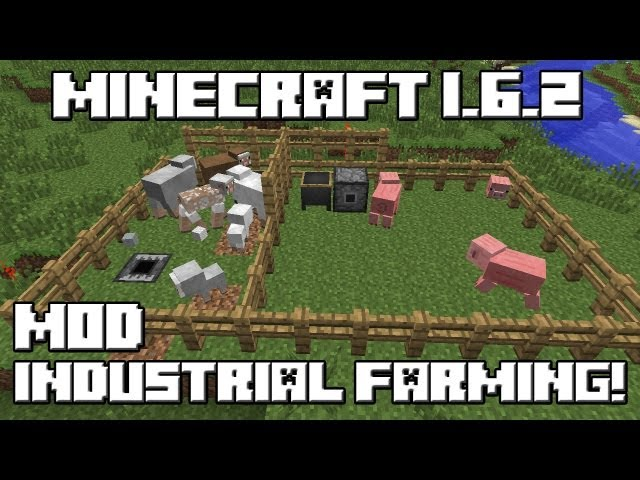 Minecraft 1.6.2 MOD INDUSTRIAL FARMING! Videos De Viajes
