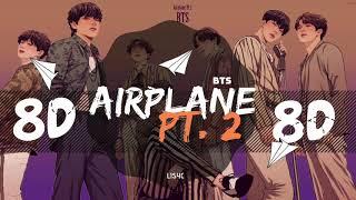 [8D AUDIO] BTS (방탄소년단) - AIRPLANE PT. 2 [USE HEADPHONES 🎧]   BTS   BASS BOOSTED