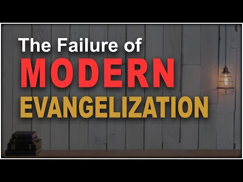 Why Evangelization Fails