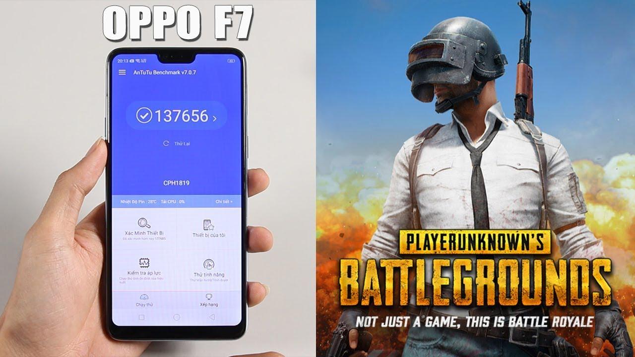 Đánh Giá Hiệu Năng OPPO F7 Với Chip Helio P60 Chiến Game