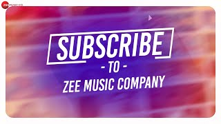 Subscribe To Zee Music Company