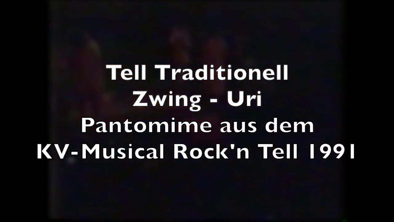 Zwing - Uri aus Tell Traditionell. Musik: Hanspeter Reimann