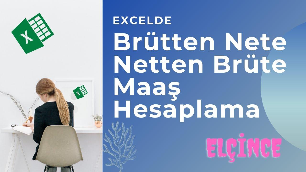 Download Excelde Brütten Nete - Netten Brüte Maaş Hesaplaması - Detaylı Anlatım