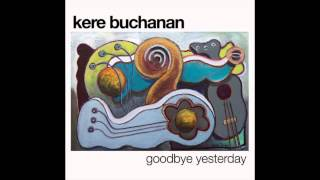 Kere Buchanan - Never Gonna Give You Up (2014)