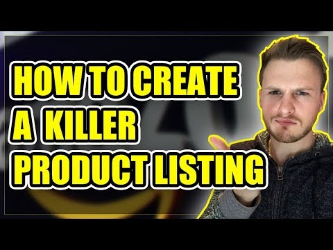 EXACTLY How To Create A High Converting Amazon Product Listing That SELL!!!
