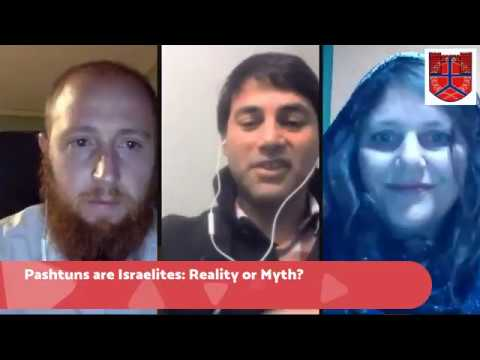 Pashtuns are Israelites: Reality or a Myth? Live Debate on The Pashtun Times