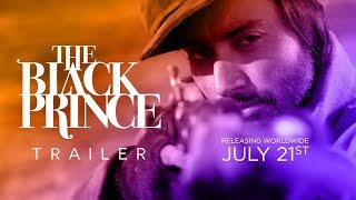 THE BLACK PRINCE - Official Trailer 2017 (English)
