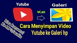 Cara Download video Yutube ke Galeri - y2mate version STM berkarya