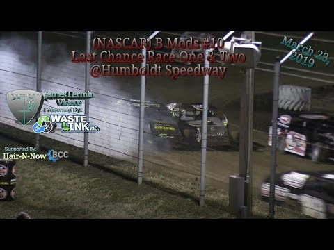 (NASCAR) B Mods #10, Last Chance Race 1 & 2, Kings of the Ring, Humboldt Speedway, 03/23/19