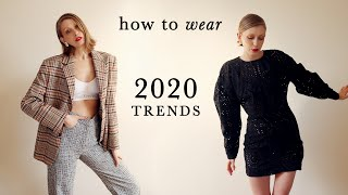 TOP TRENDS 2020 // + how to wear them realistically !