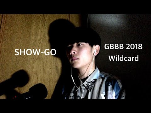 SHOW-GO | Grand Beatbox Battle Wildcard 2018 | Feel Like
