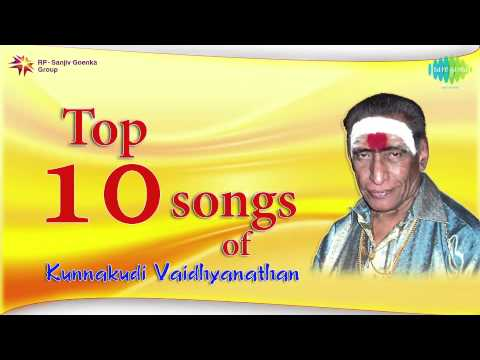 Top 10 songs of Kunnakudi Vaidhyanathan | Tamil Movie Audio Jukebox
