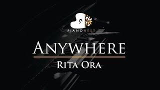 Rita Ora - Anywhere - Piano Karaoke / Sing Along / Cover with Lyrics