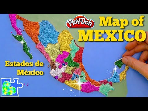 MEXICO MAP || Learn The States Of Mexico! || Play-Doh Map! || ESTADOS De MÉXICO