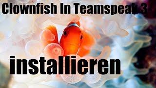 Clownfish Teamspeak 3 voice changer installieren (Tutorial)(Deutsch)