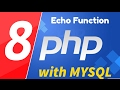 08 - PHP with MYSQL tutorial - beginner series - Outputting text using the echo function