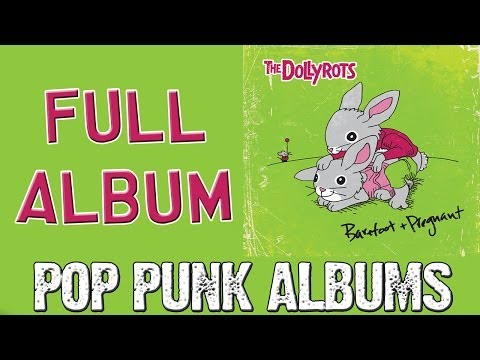 The Dollyrots - Barefoot And Pregnant (FULL ALBUM)