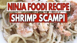 Shrimp Scampi With Spaghetti In The Ninja Foodi!