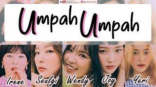 RED VELVET - UMPAH UMPAH (Easy Lyrics + Indo Sub) by GOMAWO