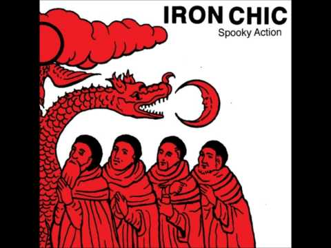 IRON CHIC - Spooky Action At A Distance
