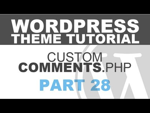 Responsive Wordpress Theme Tutorial - Part 28 - COMMENTS.PHP