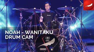 NOAH - Wanitaku (Drum Cam)