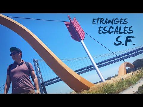 Etranges Escales : San Francisco
