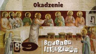 Bedeker liturgiczny (89) - Okadzenie