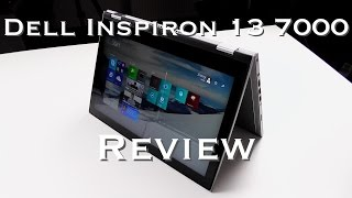 Dell Inspiron 13 7000 Review - versatile, affordable & solid