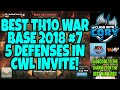 BEST TH10 WAR BASE 2018 #7! NEVER 3 STARED BY A TH10 IN CWL INVITE! WHF CLASH OF CLANS