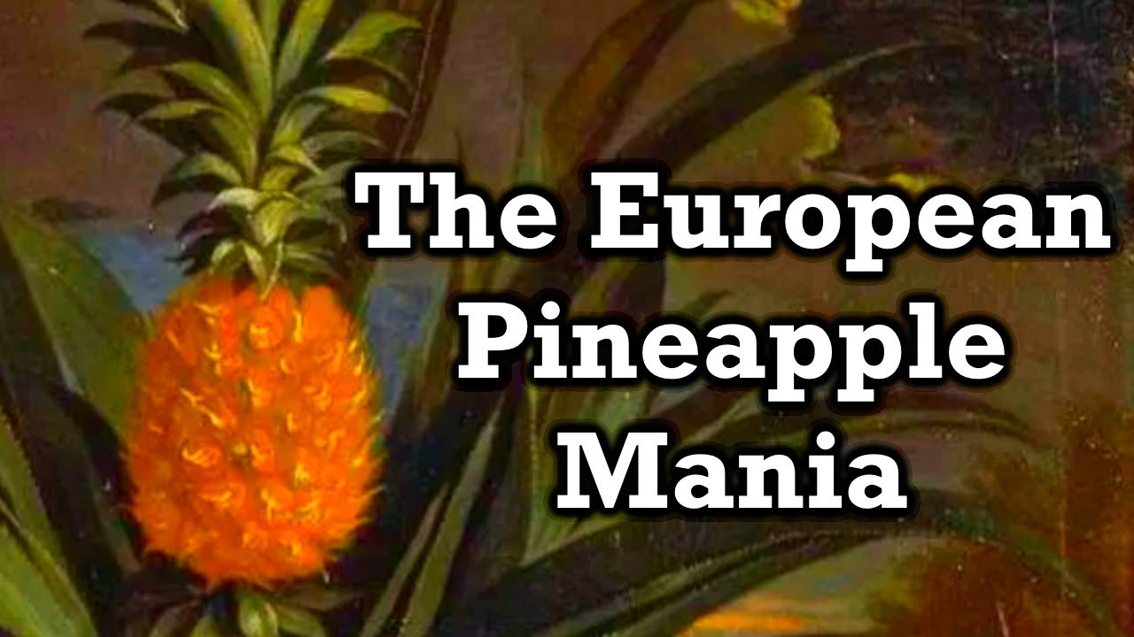 The Bizarre History of Pineapples