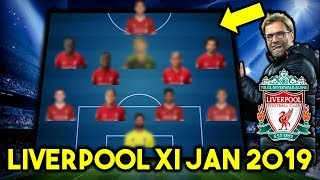 Liverpool Possible Line Up XI January 2019 Ft Pulisic & Other Transfers...