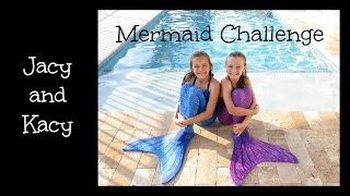 Mermaid Challenge ~ Jacy and Kacy