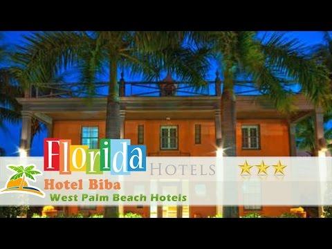 Hotel Biba - West Palm Beach Hotels, Florida