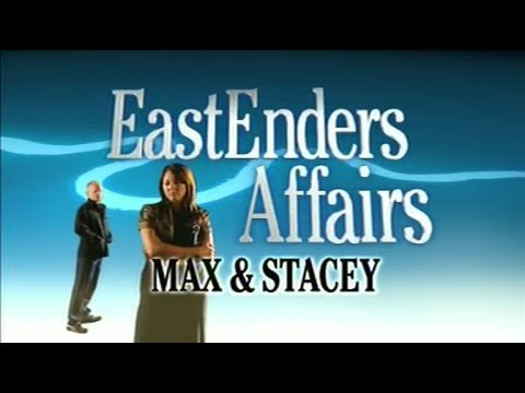 EastEnders Affairs: Max & Stacey